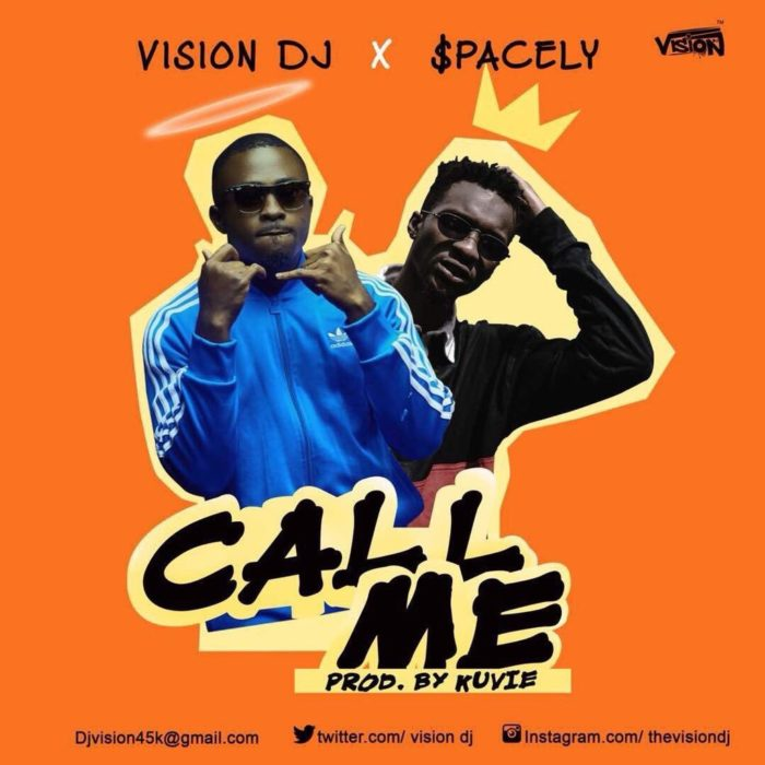 vision dj call me ft spacely - Vision DJ feat. Spacely – Call Me (Prod. by Kuvie)