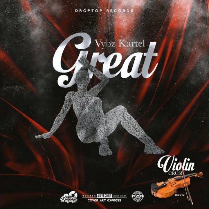 Vybz Kartel Great Violin Crush Riddim - Vybz Kartel - Great (Prod. By Droptop Records)