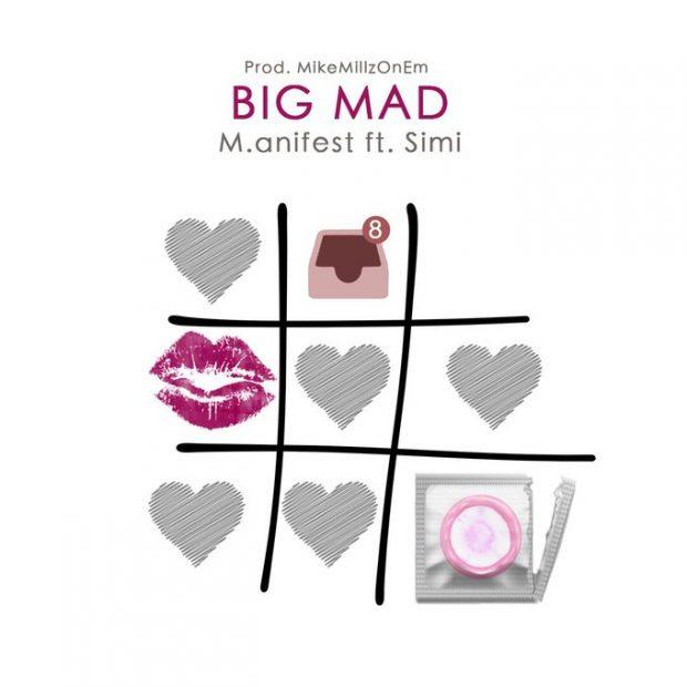 manifest 620x620 - M.anifest – Big Mad Ft Simi (Prod By MikeMillzOnEm)