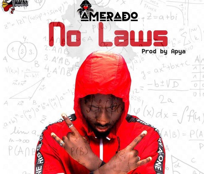 no laws - Amerado – No Laws (Prod by Apya)
