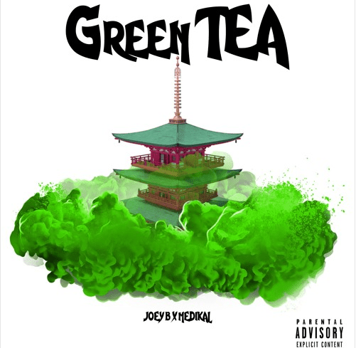 1115 - Joey B ft. Medikal – Green Tea (Inside Darryl)