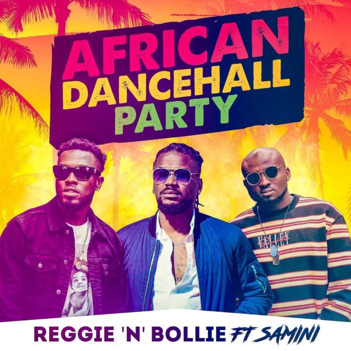 243B72E4 C6A0 40E9 BB64 AF80495F11D6 - Reggie 'N' Bollie - African Dancehall Party Ft. Samini