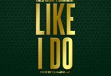 Photo of Kwesi Arthur – Like I Do ft. Quamina Mp (Prod by Quamina Mp)