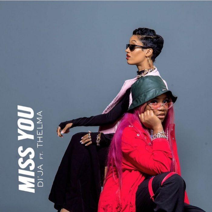 Di'Ja Miss You - Di'Ja – Miss You ft. Thelma
