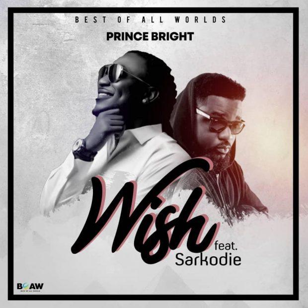 bright 620x620 - Prince Bright (Buk Bak) – Wish ft. Sarkodie (Prod. by MOG Beatz)