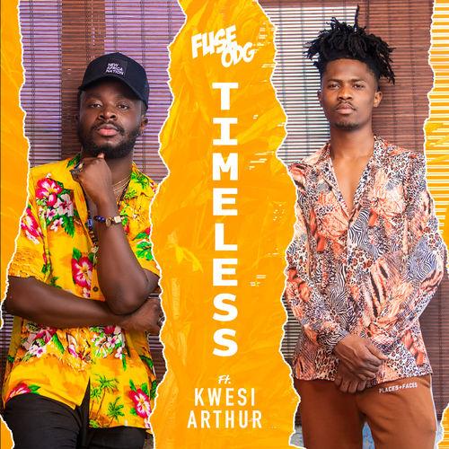 fuse odg - Fuse ODG – Timeless ft. Kwesi Arthur