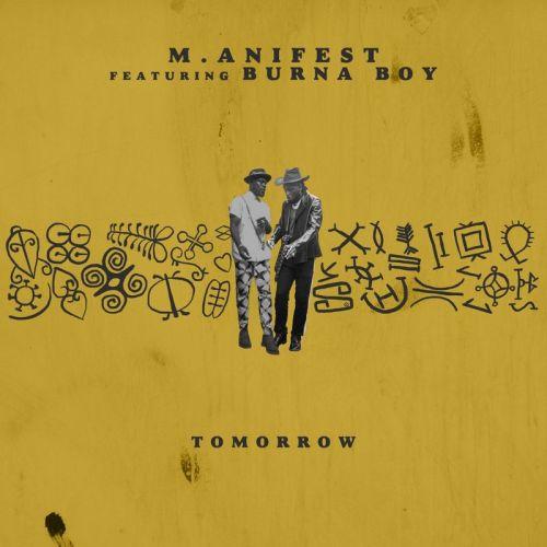 manifest - M.anifest – Tomorrow ft. Burna Boy