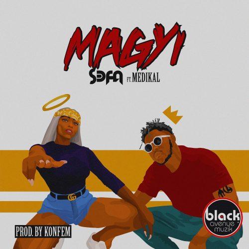 sefa magyi jpg 1 - Sefa – Magyi ft. Medikal (Prod by Konfem)