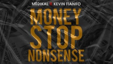 Photo of Medikal – Money Stop Nonsense ft. Kevin Fianko (Prod by Unkle Beatz)