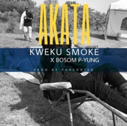 Photo of Kweku Smoke x Bosom P-Yung – Akata (Prod. by Phredxter)