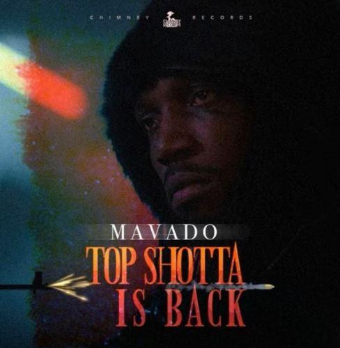 Mavado – Top Shotta Is Back (Prod by Chimney Records)