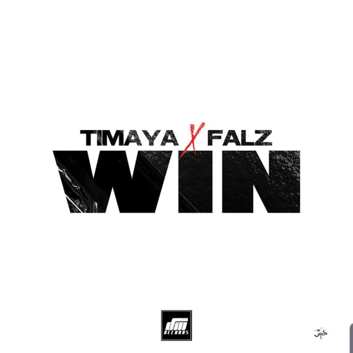 Timaya Win - Timaya ft. Falz – Win
