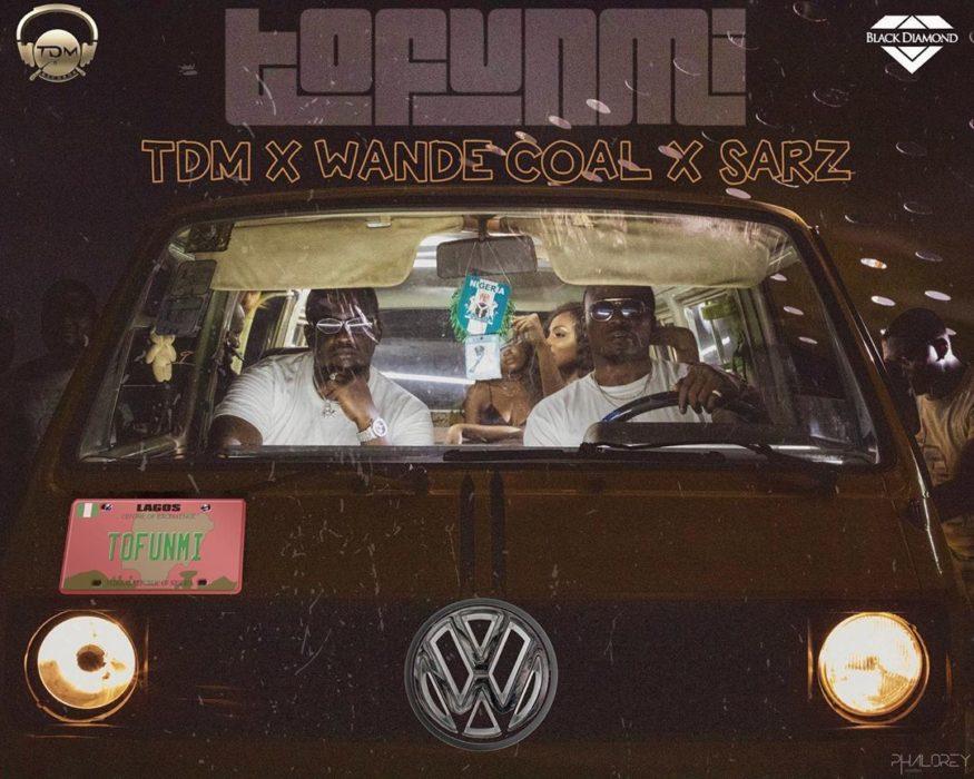 Wande Coal Sarz TDM Tofunmi - Wande Coal, Sarz, TDM – Tofunmi