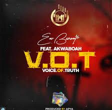 Photo of Eno Barony – Voice Of Truth (V.O.T) ft. Akwaboah