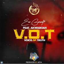 download - Eno Barony – Voice Of Truth (V.O.T) ft. Akwaboah