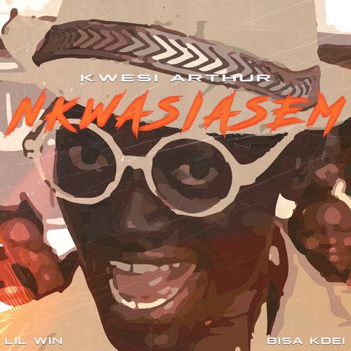 kwesi arthur - Kwesi Arthur – Nkwasiasem Ft. Lil Win X Bisa Kdei (Prod. By MOG Beatz)