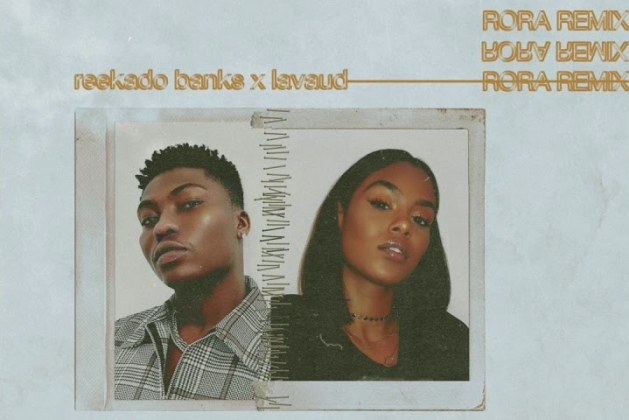 Photo of Reekado Banks – Rora (Remix) ft. Lavaud