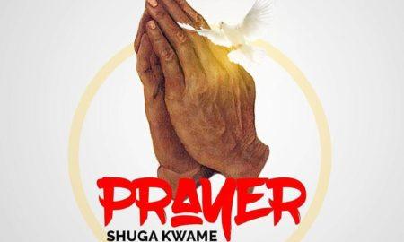 728910C5 6E6B 4FAC BC4F E3060FEDA921 450x270 - Shuga Kwame – Prayer (Prod. by Kofisyck)