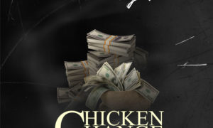 Dr Cryme Chicken Change scaled 1 300x180 - Dr Cryme – Chicken Change (Prod by Sterling Beatz)