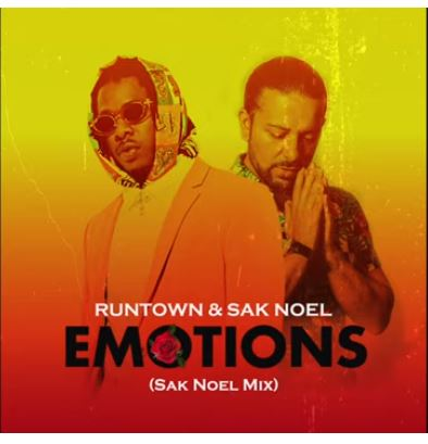 Runtown – Emotions (Sak Noel Mix)
