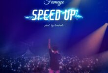 Photo of Fameye – Speed Up