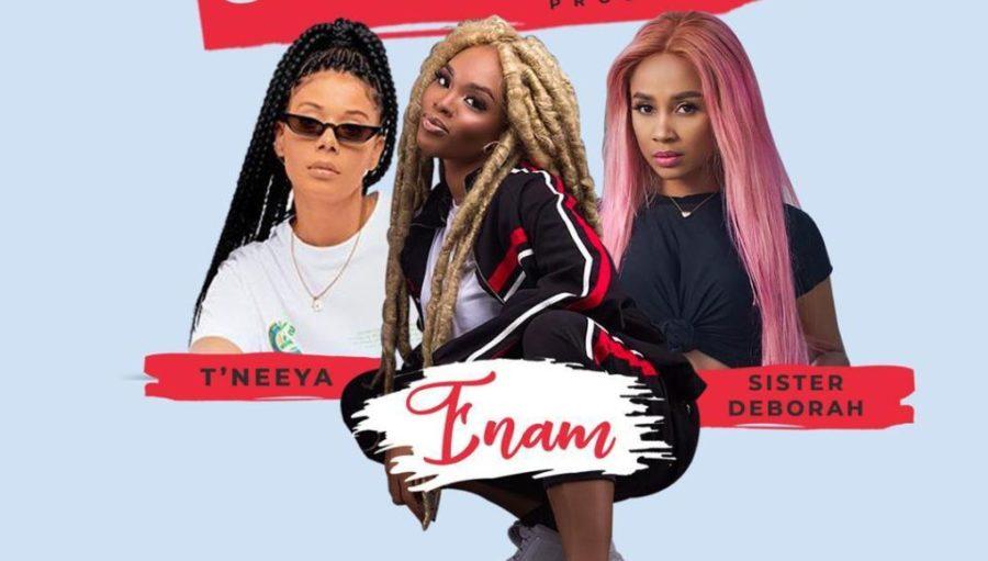 IMG 20200113 WA0159 scaled - Enam - Talk To Your Boyfriend ft. Sister Derby & T'Neeya (Prod By KC Beatz)