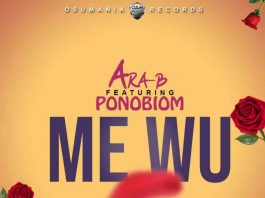 Photo of Ara-B – Me Wu ft. Yaa Pono (Prod By Ojay Vibes)