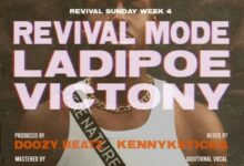 Photo of LadiPoe – Revival Mode ft. Victony