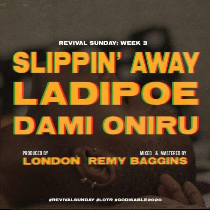 LadiPoe Slippin Away scaled - LadiPoe – Slippin Away ft. Dami Oniru