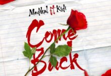 Photo of Medikal – Come Back ft. Kidi (Prod By MOG)