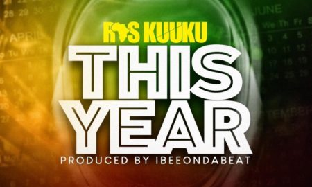 Ras Kuuku This Year Prod By IbeeOnDaBeat 450x270 - Ras Kuuku — This Year (Prod. By IbeeOnDaBeat)