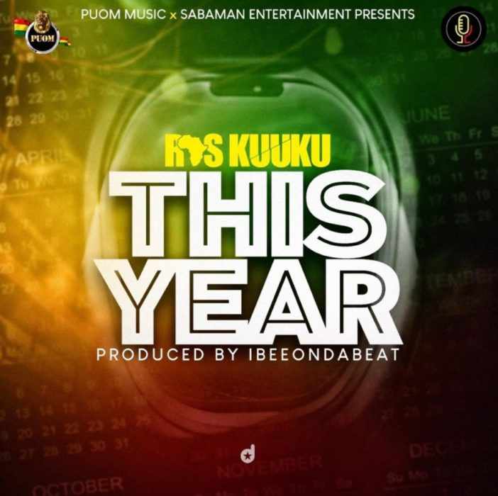 Ras Kuuku This Year Prod By IbeeOnDaBeat scaled - Ras Kuuku — This Year (Prod. By IbeeOnDaBeat)