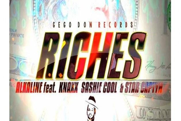 alkaline riches ft knaxx sashie cool star captyn 629x420 1 - Alkaline – Riches ft. Knaxx Sashie Cool & Star Captyn
