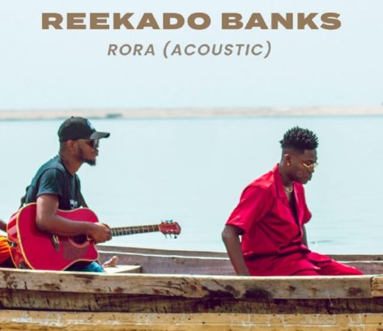 reekado banks - Reekado Banks – Rora (Acoustic Version)