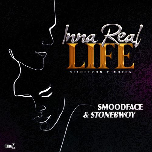 stonebwoy - Smoodface & Stonebwoy - Inna Real Life