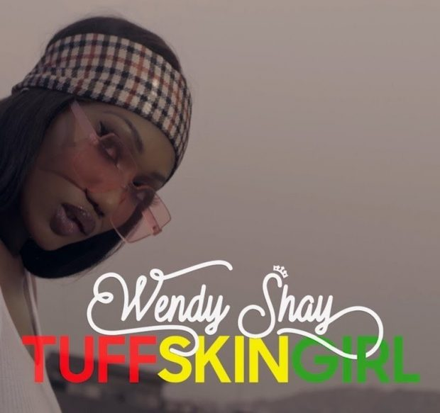 wendy shay 620x583 1 - Wendy Shay – Tuff Skin Girl (Prod By MOG Beatz)