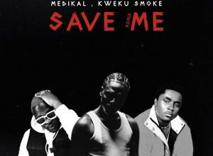 Photo of Twitch – Save Me (Remix) ft. Medikal & Kweku Smoke