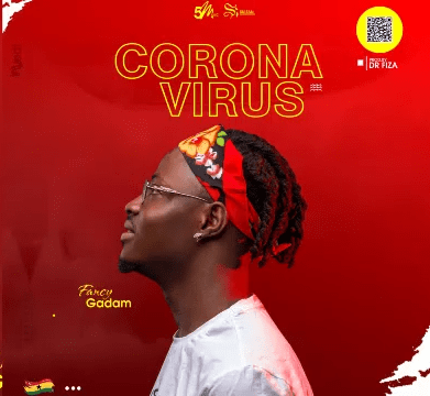 Photo of Fancy Gadam – Corona Virus (Prod. by Dr Fiza)