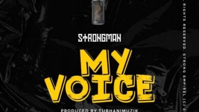 Photo of Download MP3: Strongman – My Voice (Prod. by TubhaniMuzik)