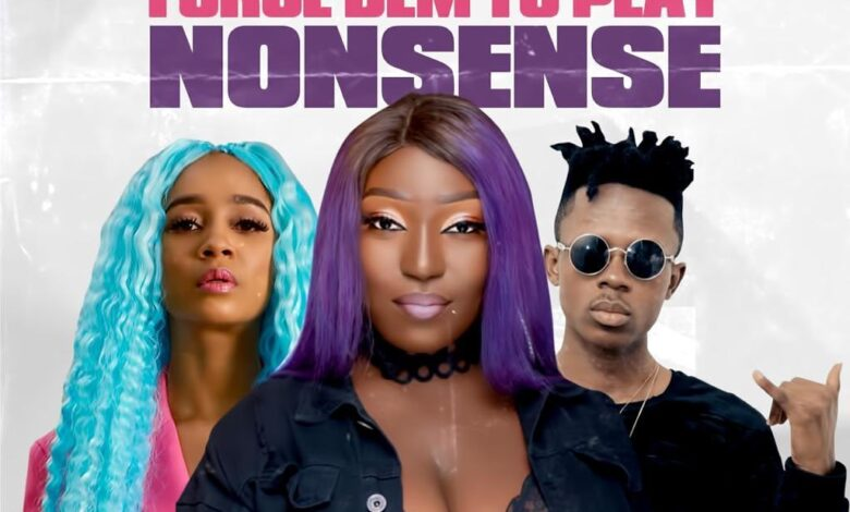 Photo of Eno Barony – Force Dem to Play Nonsense ft. Sister Derby & Strongman