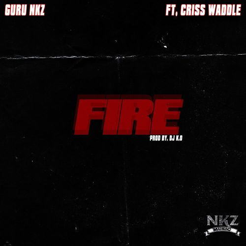 Guru - Fire ft. Criss Waddle (Prod. by DJ K.O)