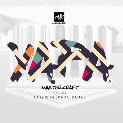 Photo of Masterkraft – Owo Yapa ft. Reekado Banks & CDQ