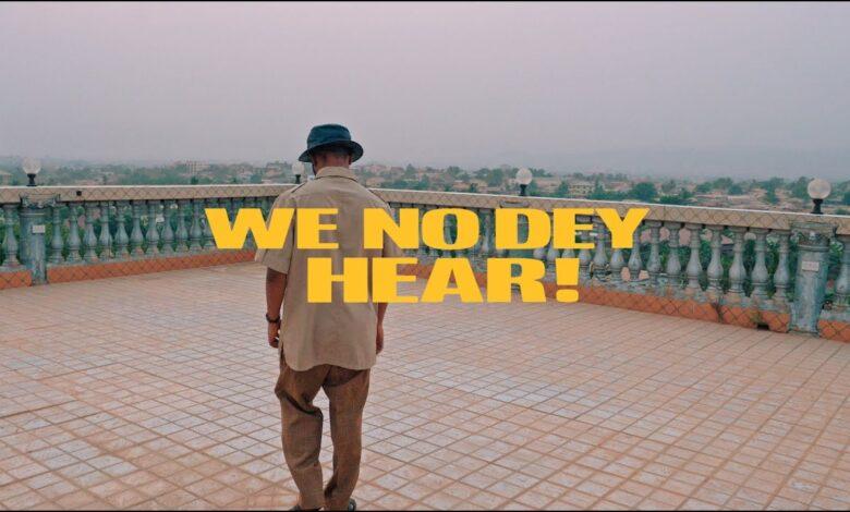 Photo of M.anifest – We no dey hear ft. Kelvyn Boy & Kel-P (Official video)