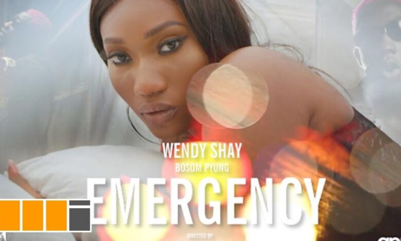 Wendy Shay - Emergency ft. Bosom P-Yung (Official Video)