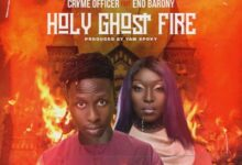 Photo of Cryme Officer – Holy Ghost Fire ft. Eno Barony