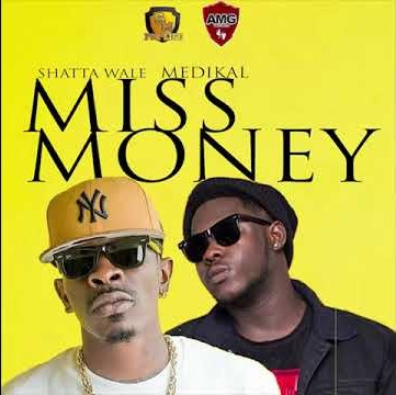 Shatta Wale ft. Medikal Miss Money - Shatta Wale – Miss Money ft. Medikal (Prod. by Beatz Vampire)