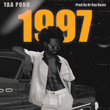 Yaa Pono – 1997 Prod. by Dr Ray Beats - Yaa Pono - 1997 (Prod. by Dr Ray Beats)