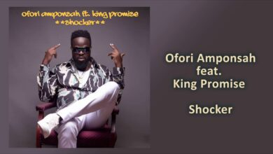 Photo of Ofori Amponsah ft. King Promise – Shocker [Download mp3]