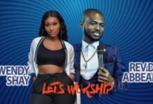 Wendy Shay x Rev. Dr Abbeam Amponsah - Let's Worship