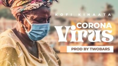 Kofi Kinaata - Corona Virus (Prod. by Two Bars)